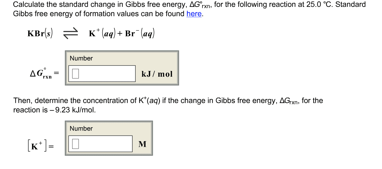 Oneclass Calculate The Standard Change In Gibbs Free Energy Ga Rxn For The Following Reaction At