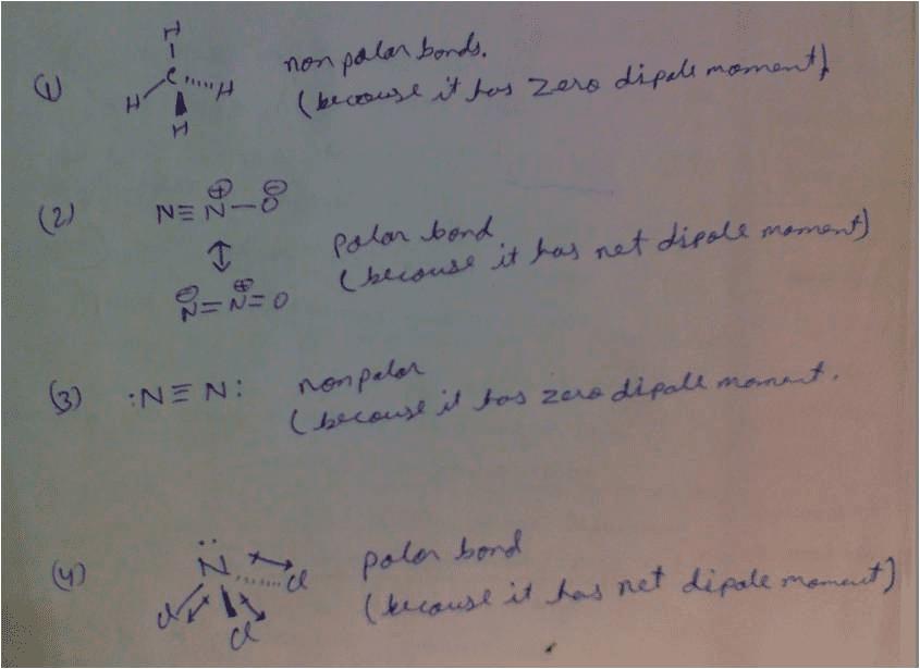 Oneclass Identify Whether Molecules Contain Polar Or Nonpolar Bonds 1 Ch4 2 N2o 3 N2 4 Ncl3