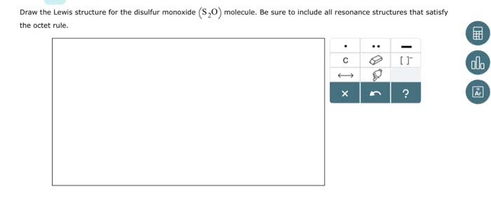 OneClass: Draw the Lewis structure for the disulfur monoxide (S20 ...