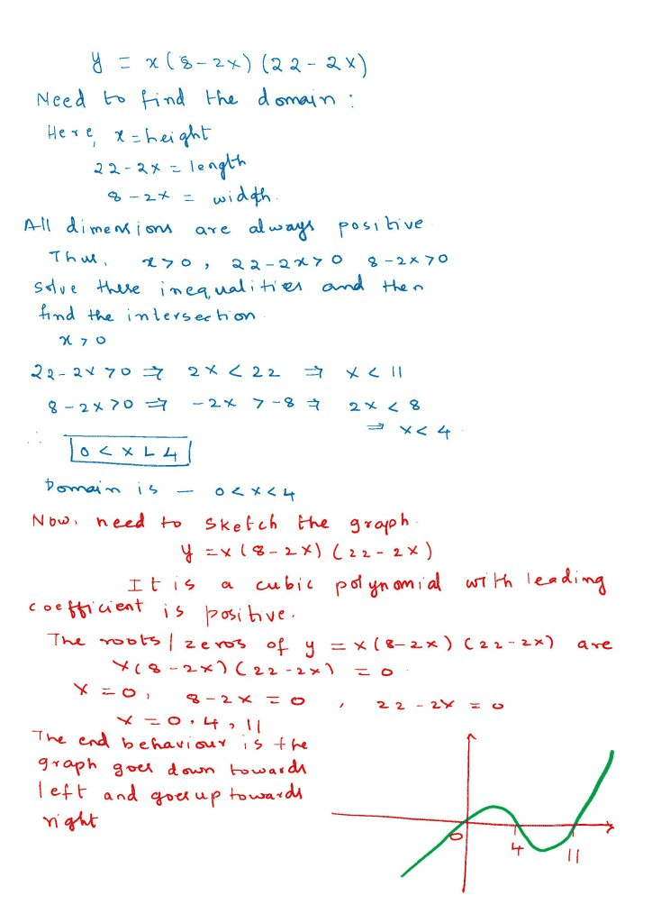 OneClass: Sketch The Graph Of Y = X(8 - 2x)(22 - 2x).Given That Cm^3 Is The  Volume Of A Cuboid With H...